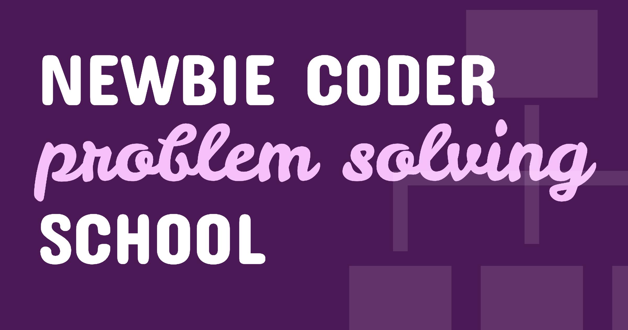 https://www.lavieencode.net/coder-problem-solving-school/