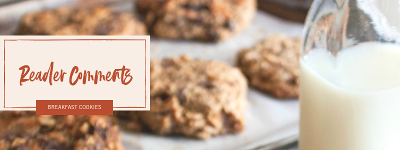 The best reader comments on breakfast cookies